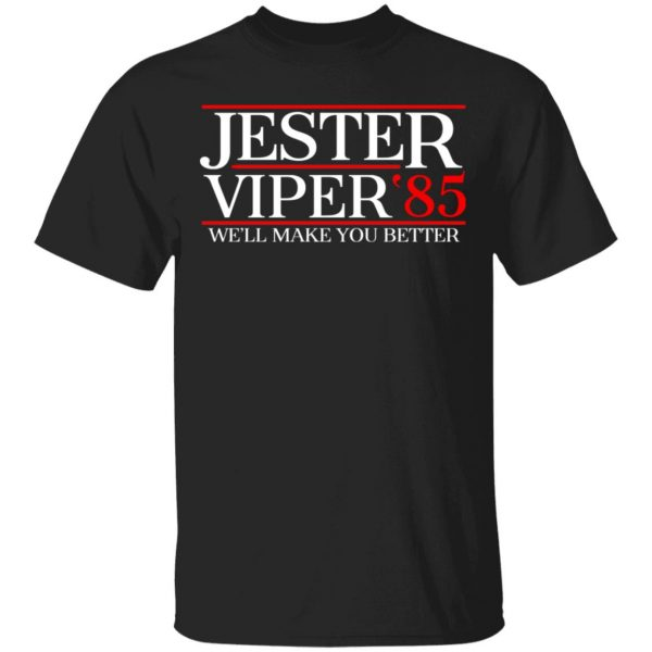 Danger Zone Jester Viper 85′ We'll Make You Better Shirt, Hoodie, Tank Apparel