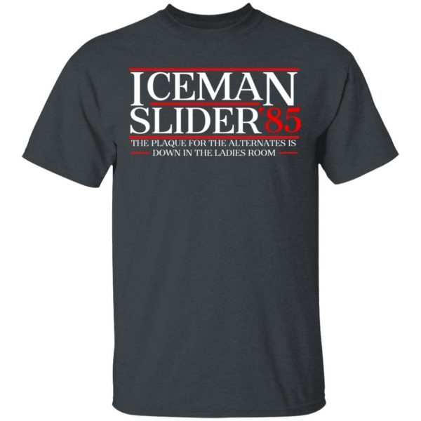 Danger Zone Iceman Slider 85′ The Plaque For The Alternates Is Down In The Ladies Room Shirt, Hoodie, Tank Apparel