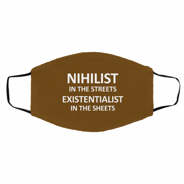 Nihilist In The Streets Existentialist In The Sheets Face Mask Face Mask 6