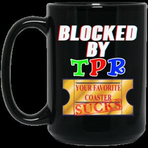Blocked By TPR Your Favorite Coaster Sucks Mug Coffee Mugs 2