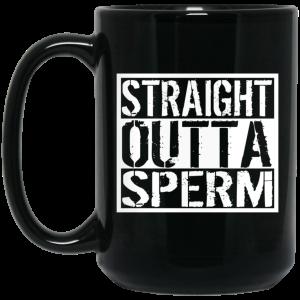 Straight Outta Sperm Mug Coffee Mugs 2
