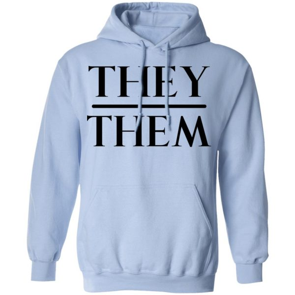 They Them Pronouns Shirt, Hoodie, Tank Apparel 14