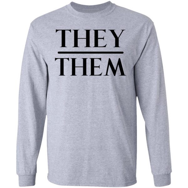 They Them Pronouns Shirt, Hoodie, Tank Apparel 9