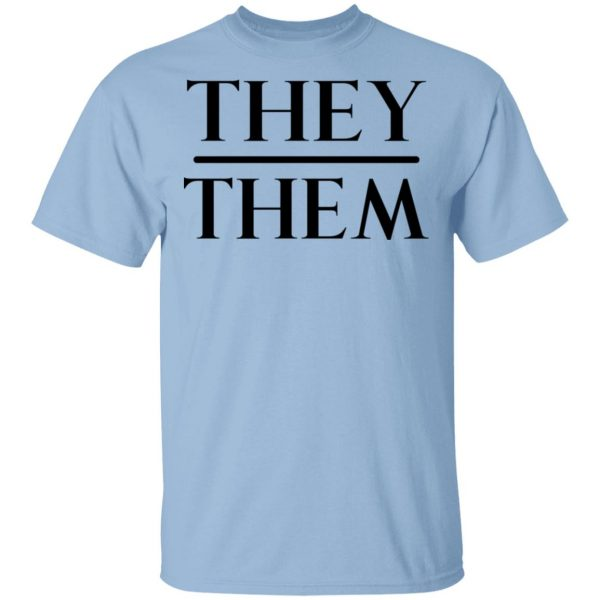 They Them Pronouns Shirt, Hoodie, Tank Apparel 3