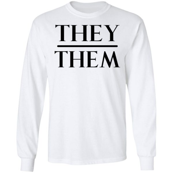 They Them Pronouns Shirt, Hoodie, Tank Apparel 10