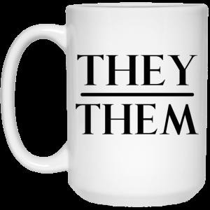 They Them Pronouns Mug Coffee Mugs 2