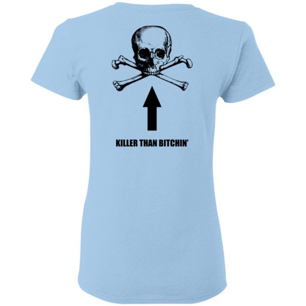 Born To Shit Forced To Wipe Killer Than Bitchin' Shirt, Hoodie, Tank Apparel 10