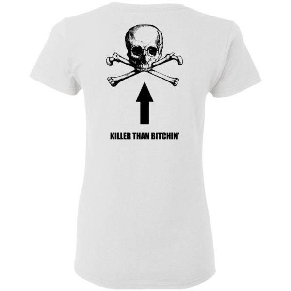 Born To Shit Forced To Wipe Killer Than Bitchin' Shirt, Hoodie, Tank Apparel 12