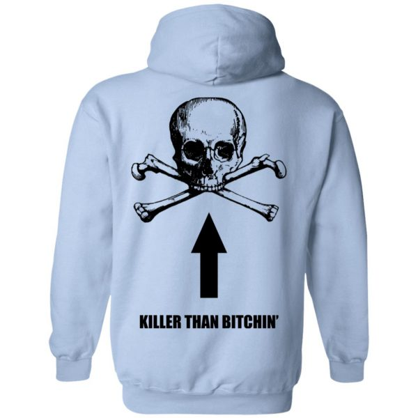 Born To Shit Forced To Wipe Killer Than Bitchin' Shirt, Hoodie, Tank Apparel 20