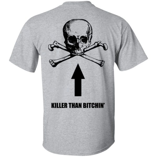Born To Shit Forced To Wipe Killer Than Bitchin' Shirt, Hoodie, Tank Apparel 8