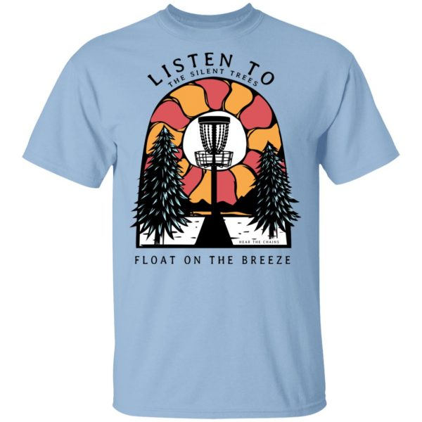 Listen To The Silent Trees Float On The Breeze Shirt, Hoodie, Tank Apparel 3