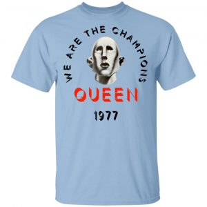 Queen We Are The Champions Queen 1977 Shirt, Hoodie, Tank Apparel