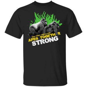 Gorilla Dian Fossey Gorilla Fund Apes Together Strong Shirt, Hoodie, Tank Apparel