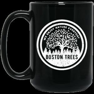 BostonTrees We Enjoy Nature Everyday Mug Coffee Mugs 2