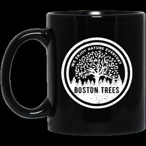 BostonTrees We Enjoy Nature Everyday Mug Coffee Mugs