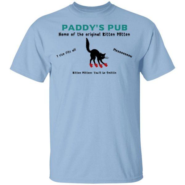Paddy's Pub Home Of The Original Kitten Mitten Shirt, Hoodie, Tank Apparel 3
