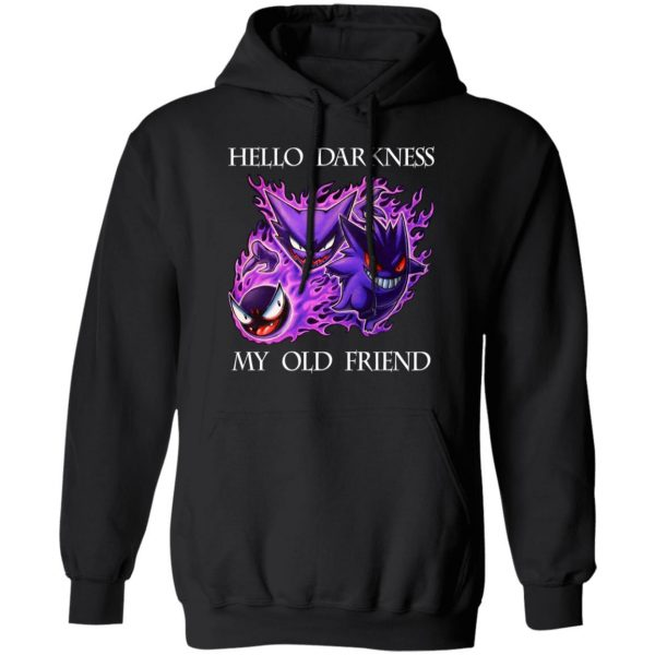 Hello Darkness My Old Friend Gengar Pokemon Shirt, Hoodie, Tank Apparel 11