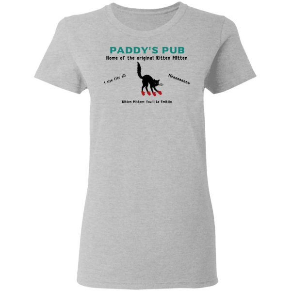 Paddy's Pub Home Of The Original Kitten Mitten Shirt, Hoodie, Tank Apparel 8