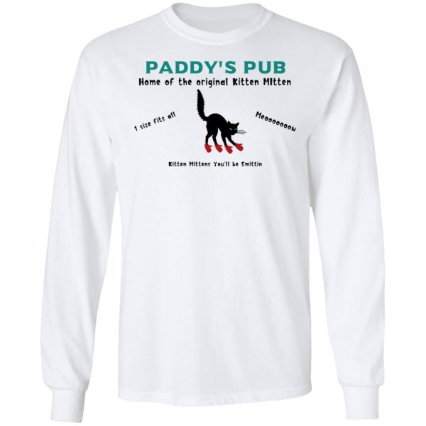 Paddy's Pub Home Of The Original Kitten Mitten Shirt, Hoodie, Tank Apparel 10