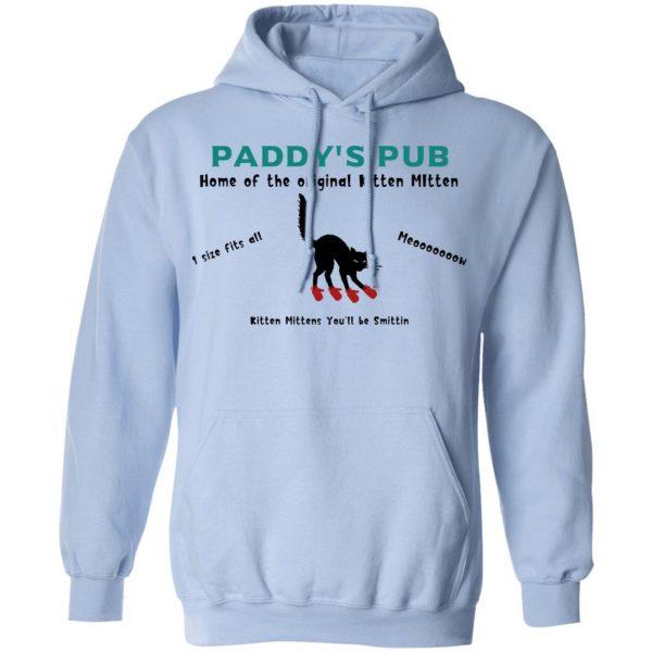 Paddy's Pub Home Of The Original Kitten Mitten Shirt, Hoodie, Tank Apparel 14