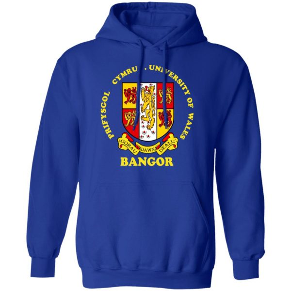Bangor Prifysgol Cymru University Of Wales Shirt, Hoodie, Tank Apparel 14