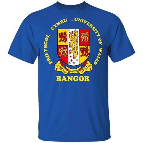Bangor Prifysgol Cymru University Of Wales Shirt, Hoodie, Tank Apparel 6