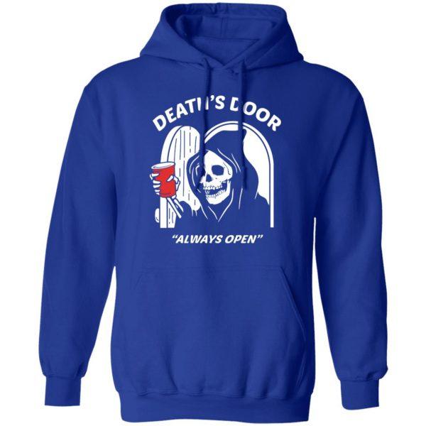 Death's Door Always Open Shirt, Hoodie, Tank Apparel 14