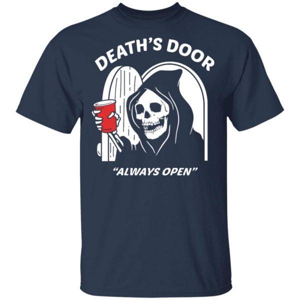 Death's Door Always Open Shirt, Hoodie, Tank Apparel 5