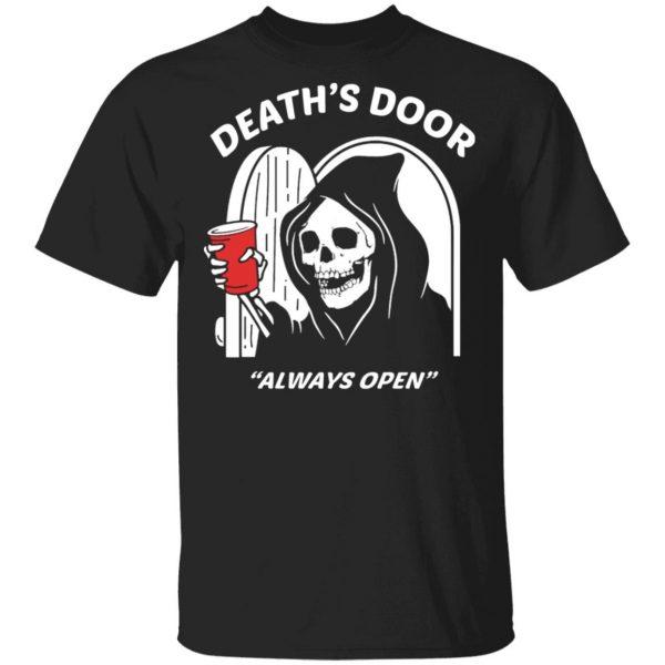 Death's Door Always Open Shirt, Hoodie, Tank Apparel 3
