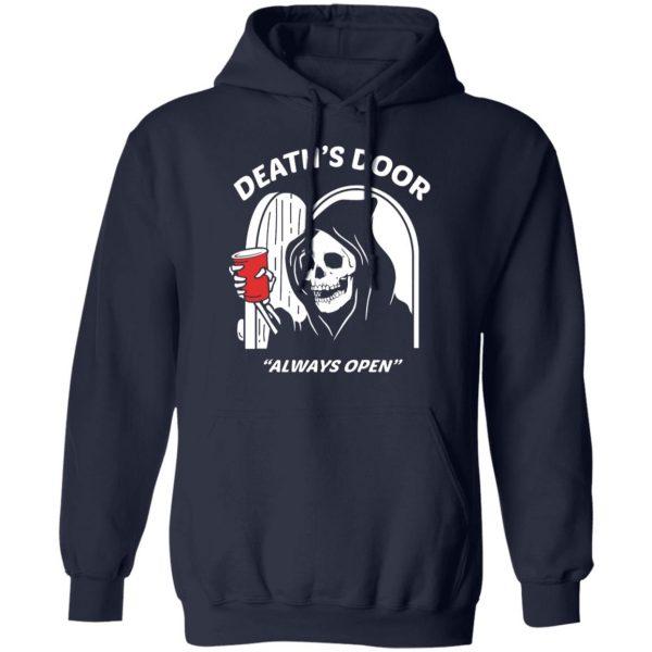 Death's Door Always Open Shirt, Hoodie, Tank Apparel 12