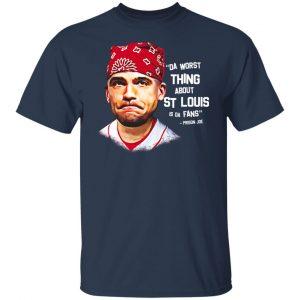 Da Worst Thing About St Louis Is Da Fans Prison Joe Shirt, Hoodie, Tank Apparel 2