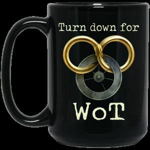 Wheel Of Time Turn Down For Wot Mug Coffee Mugs 2