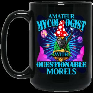 Amateur Mycologist With Questionable Morels Buddha Magic Mushroom Mug Coffee Mugs 2