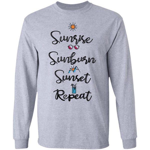 Sunrise Sunburn Sunset Repeat Shirt, Hoodie, Tank Apparel 9