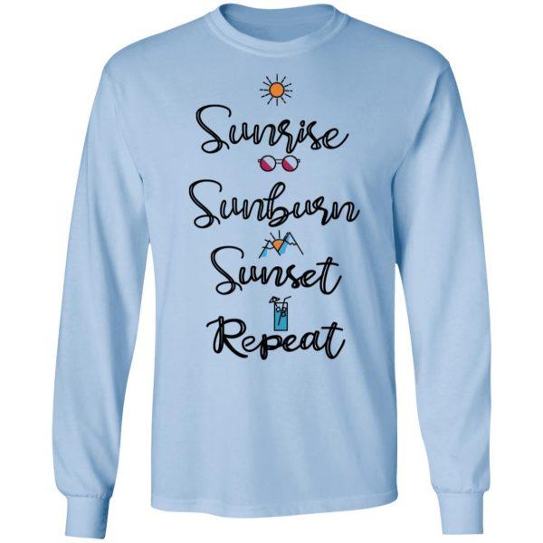 Sunrise Sunburn Sunset Repeat Shirt, Hoodie, Tank Apparel 11