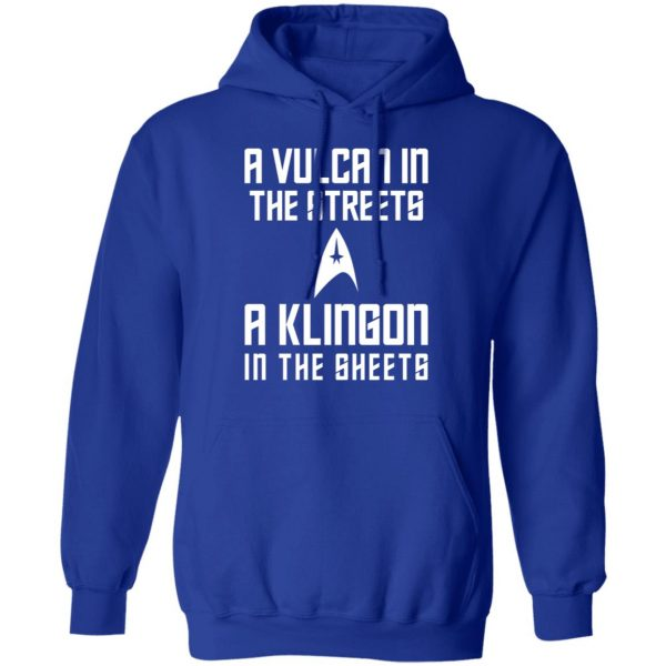 A Vulcan In The Streets A Klingon In The Sheets Shirt, Hoodie, Tank Apparel 14