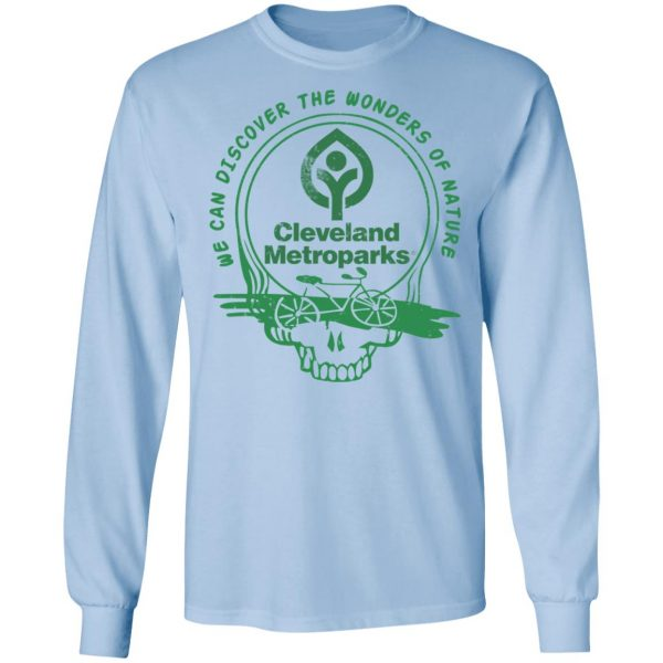 Cleveland Metroparks We Can Discover The Wonders Of Nature Shirt, Hoodie, Tank Apparel 11