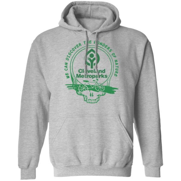Cleveland Metroparks We Can Discover The Wonders Of Nature Shirt, Hoodie, Tank Apparel 12