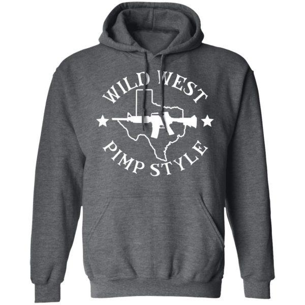 Wild West Pimp Style Shirt, Hoodie, Tank Apparel 13