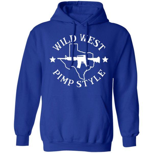 Wild West Pimp Style Shirt, Hoodie, Tank Apparel 14