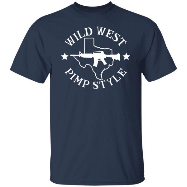 Wild West Pimp Style Shirt, Hoodie, Tank Apparel 5