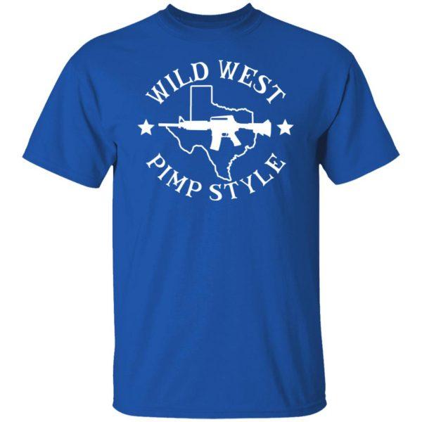 Wild West Pimp Style Shirt, Hoodie, Tank Apparel 6
