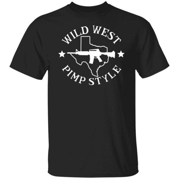 Wild West Pimp Style Shirt, Hoodie, Tank Apparel 3