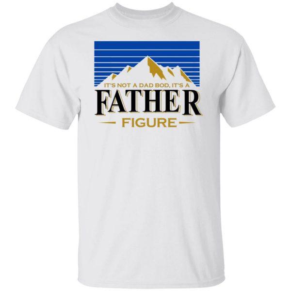 It's Not A Dad Bob, It's A Father Figure Shirt, Hoodie, Tank Apparel 4