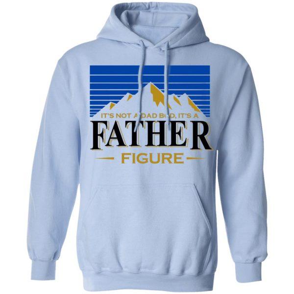 It's Not A Dad Bob, It's A Father Figure Shirt, Hoodie, Tank Apparel 14