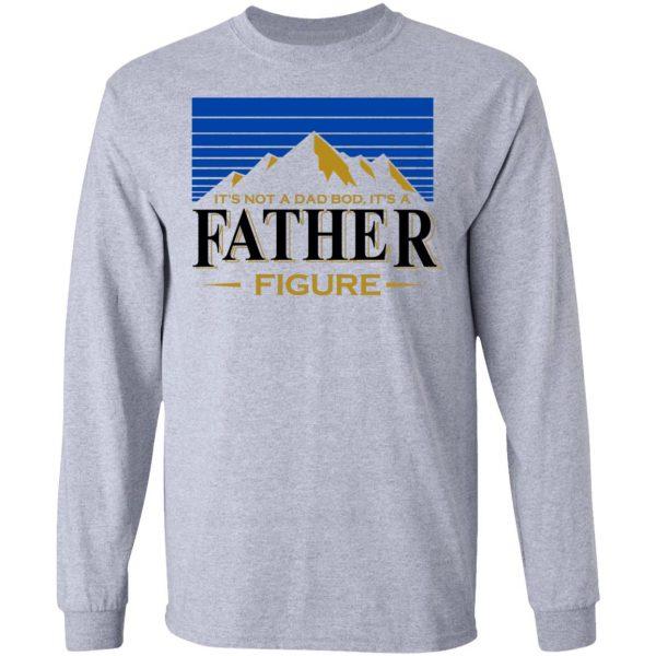 It's Not A Dad Bob, It's A Father Figure Shirt, Hoodie, Tank Apparel 9
