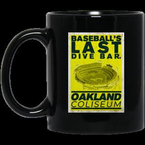 Baseball's Last Dive Bar Oakland Coliseum Mug Coffee Mugs