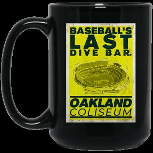 Baseball's Last Dive Bar Oakland Coliseum Mug Coffee Mugs 2