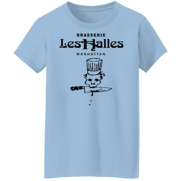 Brasserie Les Halles Manhattan Shirt, Hoodie, Tank Apparel 6