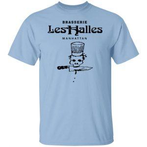 Brasserie Les Halles Manhattan Shirt, Hoodie, Tank Apparel